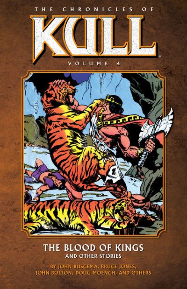 The Chronicles of Kull Vol. 4: The Blood of Kings & Other Stories