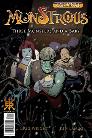 Monstrous: Three Monsters and a Baby (Halloween ComicFest 2018)