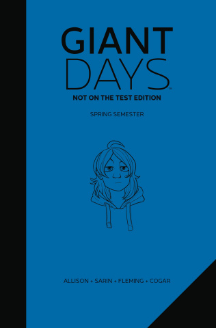 Giant Days Vol. 2 (Not On the Test Edition)