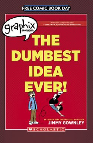 The Dumbest Idea Ever! (Free Comic Book Day 2014)