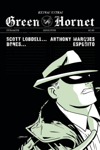 Green Hornet #5 (10 Copy Marques B&W Cover)