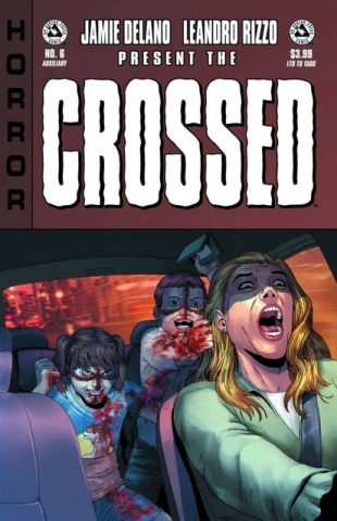 Crossed: Badlands #6 (Auxiliary Edition)