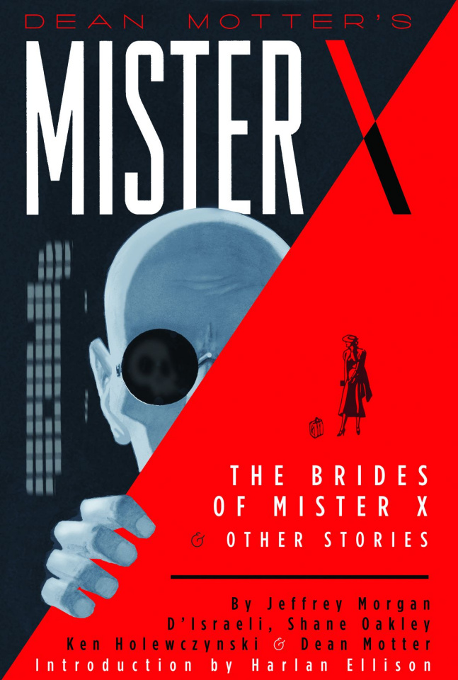 Mister X: The Brides of Mister X & Other Stories