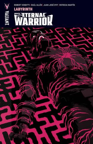 Wrath of the Eternal Warrior Vol. 2 Labyrinth