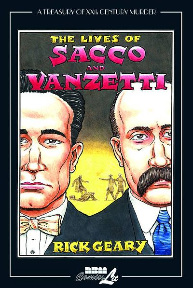 A Treasury of 20th Century Murder Vol. 4: The Lives of Sacco & Vanzetti