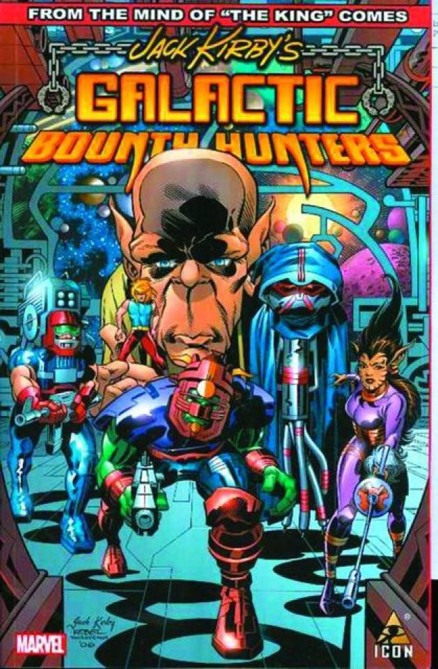 Jack Kirby's Galactic Bounty Hunters