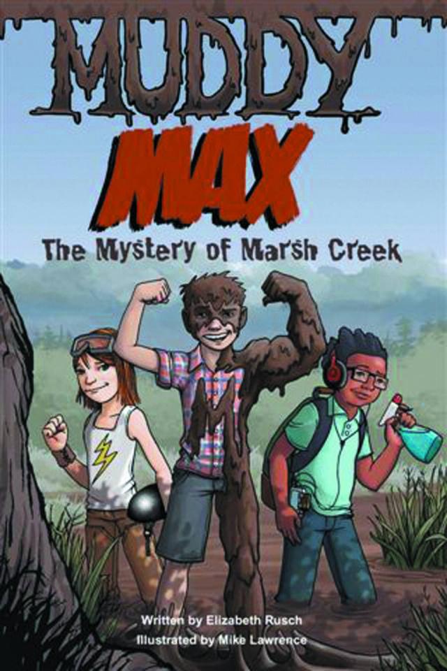 Muddy Max Vol. 1: The Mystery of Marsh Creek