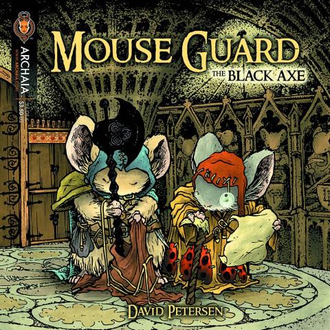 Mouse Guard: The Black Axe #6