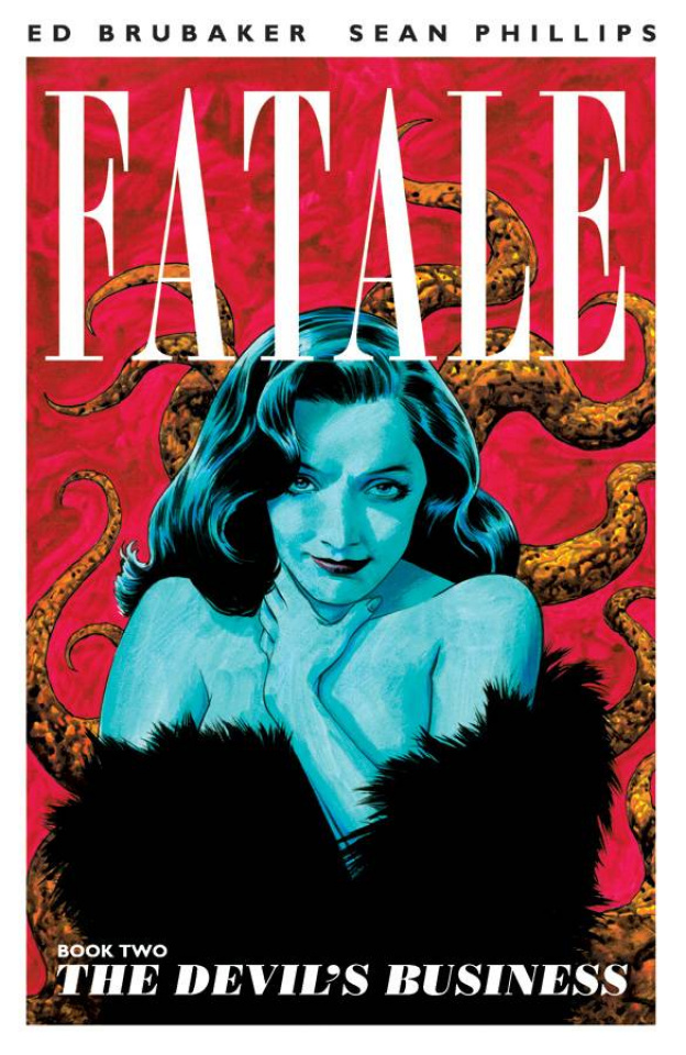 Fatale Vol. 2: The Devil's Business