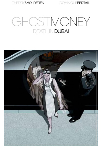 Ghost Money Vol. 1: Death in Dubai