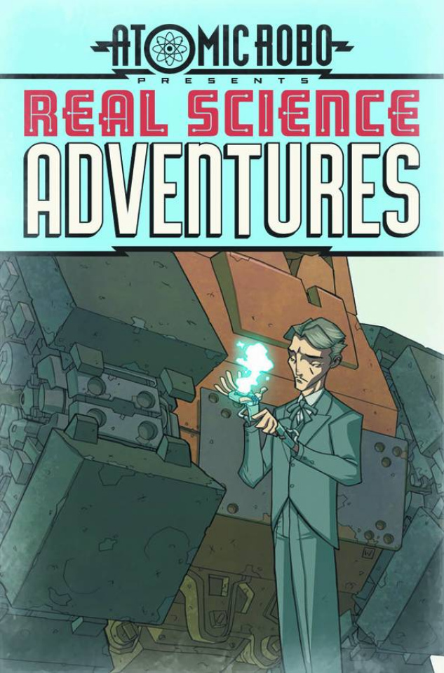 Atomic Robo: Real Science Adventures #12