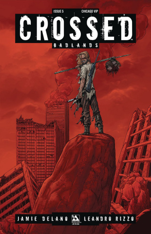 Crossed: Badlands #5 (Chicago VIP Cover)