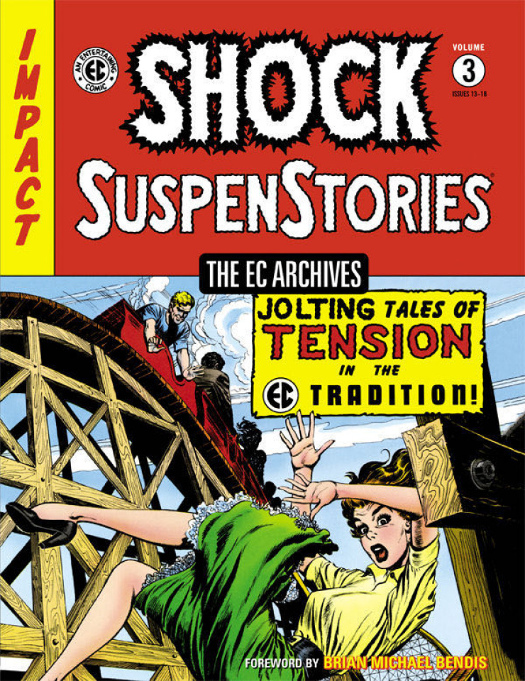 The EC Archives: Shock SuspenStories Vol. 3