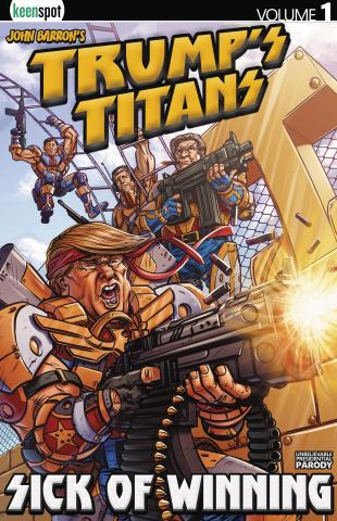 Trump's Titans Vol. 1: Sick of Winning