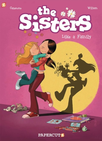 The Sisters Vol. 1: Like a Family
