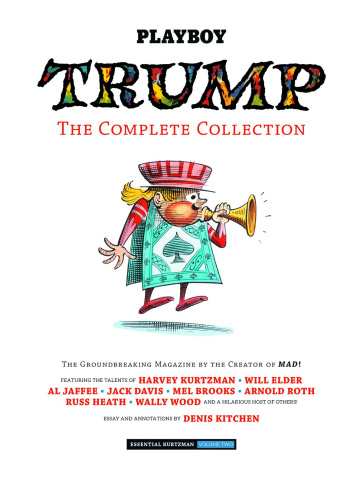 The Essential Kurtzman Vol. 2: Trump