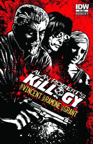 Alan Robert's Killogy #4 (10 Copy Cover)