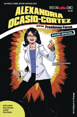 Alexandria Ocasio-Cortez and the Freshman Force Squad Special #1 (Cover E)