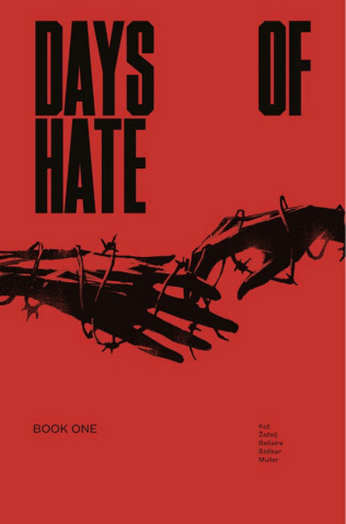 Days of Hate Vol. 1