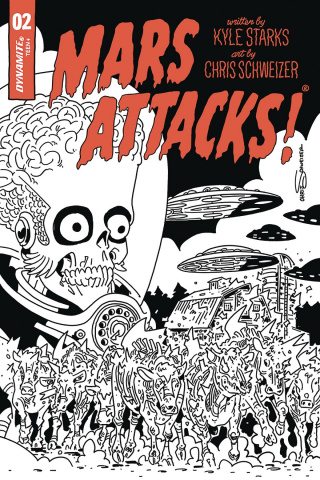 Mars Attacks #2 (40 Copy Schweizer B&W Cover)