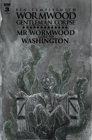 Wormwood: Gentleman Corpse - Mr. Wormwood Goes To Washington #3 (10 Copy Cover)
