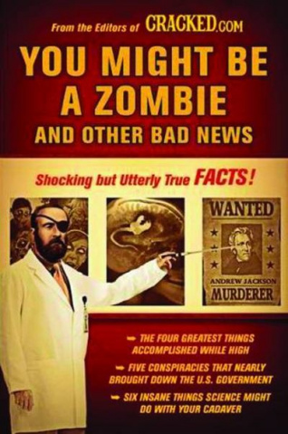 You Might Be A Zombie & Other Bad News