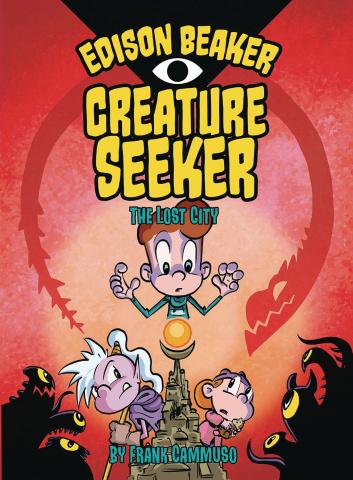 Edison Beaker, Creature Seeker Vol. 2: The Lost City