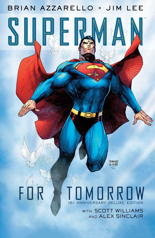 Superman: For Tomorrow (15th Anniversary Deluxe Edition)