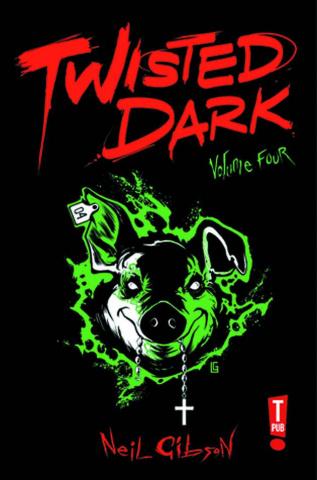 Twisted Dark Vol. 4
