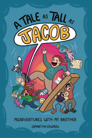 A Tale As Tall As Jacob: Misadventures With My Brother