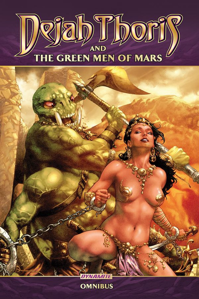 Dejah Thoris & The Green Men of Mars (Omnibus)