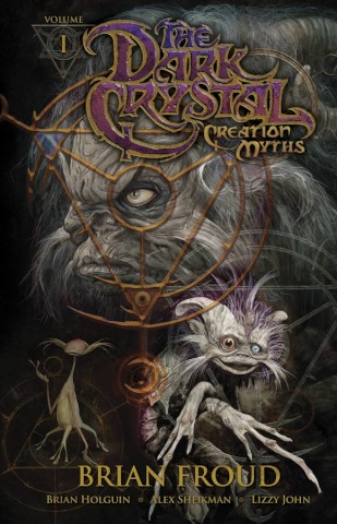 The Dark Crystal Vol. 1: Creation Myths