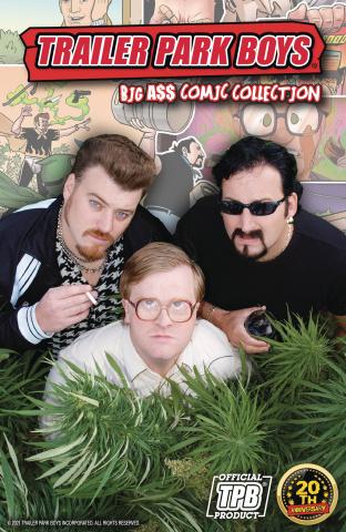 Trailer Park Boys: Big A$$ Comic Collection
