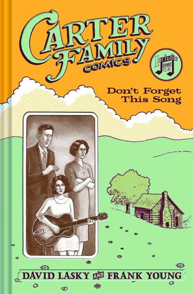Carter Family Comics: Don't Forget This Song