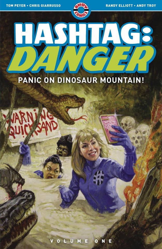 Hashtag: Danger Vol. 1: Panic on Dinosaur Mountain!