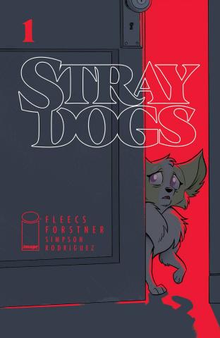 Stray Dogs #1 (Forstner & Fleecs Cover)