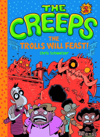 The Creeps Vol. 2: Trolls Will Feast