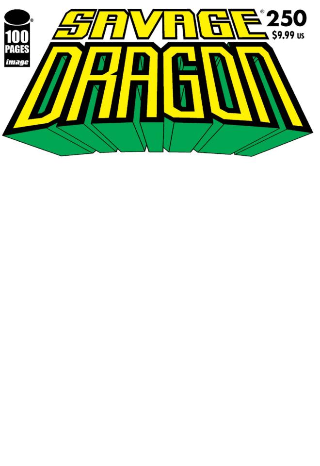 Savage Dragon #250 (Blank Sketch Cover)