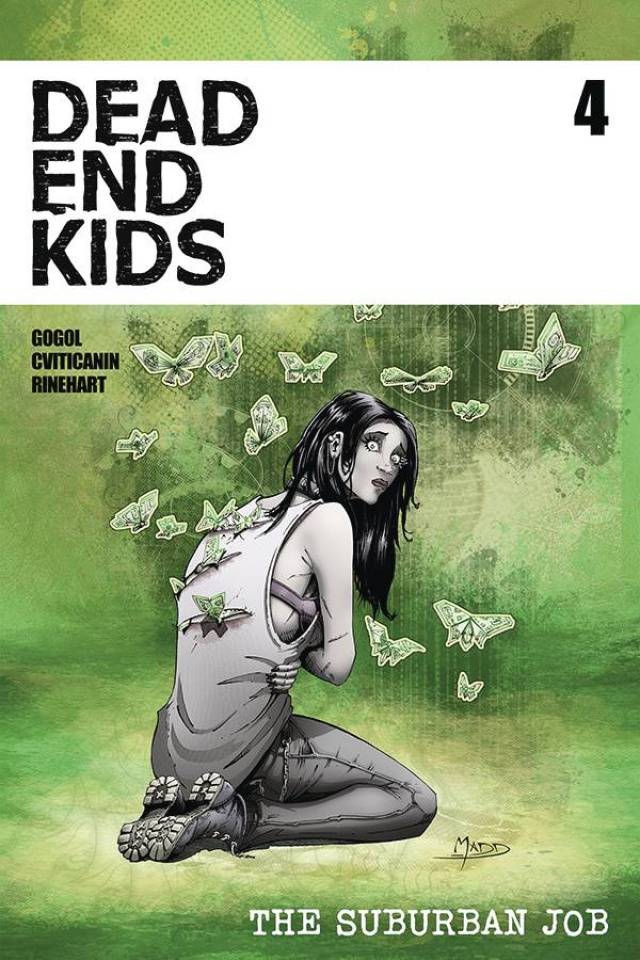 Dead End Kids: The Suburban Job #4 (Madd Cover)