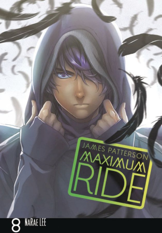 Maximum Ride Vol. 8