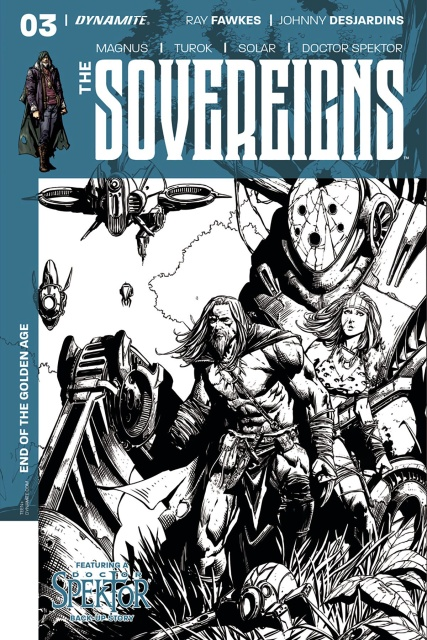 The Sovereigns #4 (10 Copy Desjardins B&W Cover)