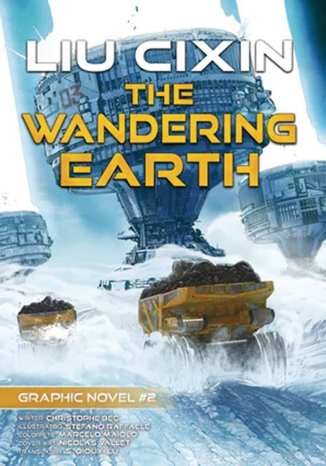 Liu Cixin Vol. 2: The Wandering Earth