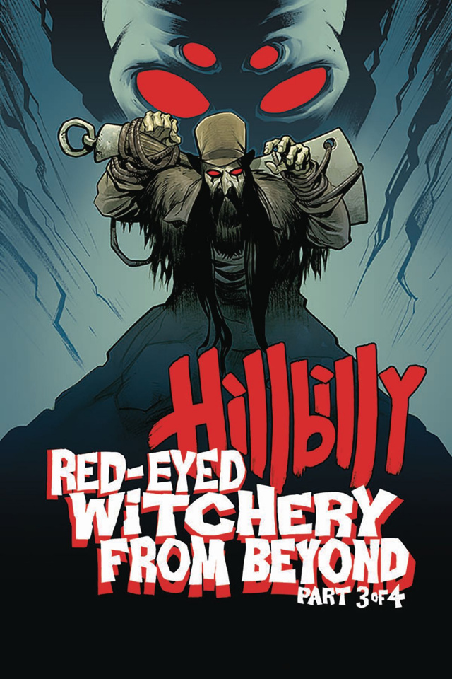 Hillbilly: Red-Eyed Witchery From Beyond #3