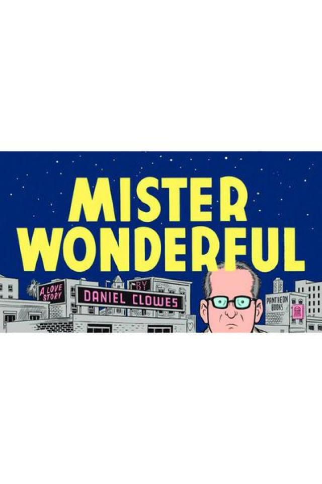 Dan Clowes' Mister Wonderful: A Love Story