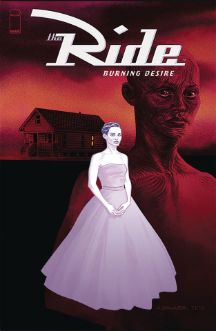 The Ride: Burning Desire #2 (Brunner Cover)