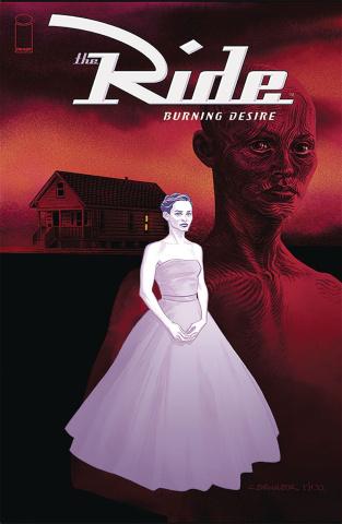 The Ride: Burning Desire #2 (Brunner Cover)