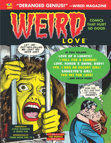 Weird Love: You Know You Want It