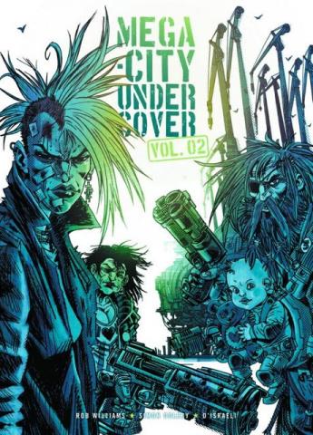 Mega-City Undercover Vol. 2