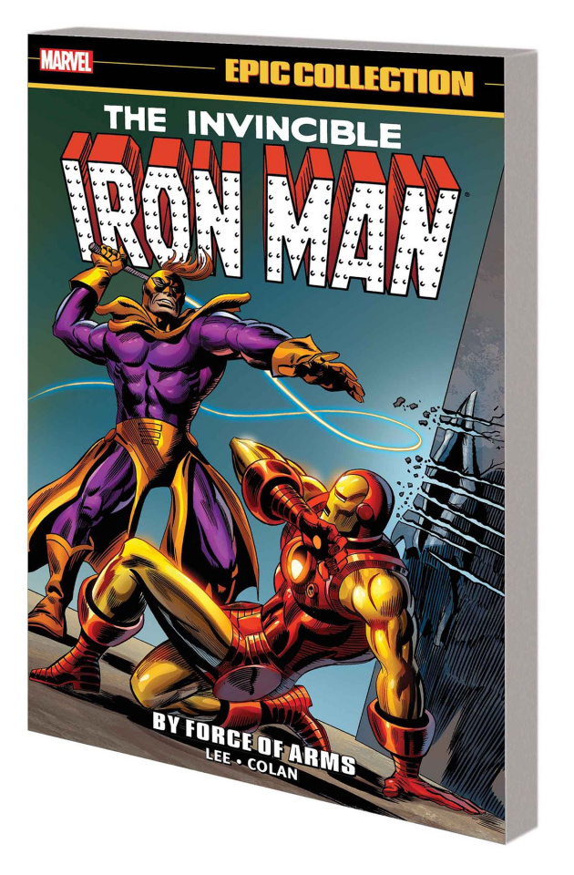 Iron Man: By Force of Arms (Epic Collection)