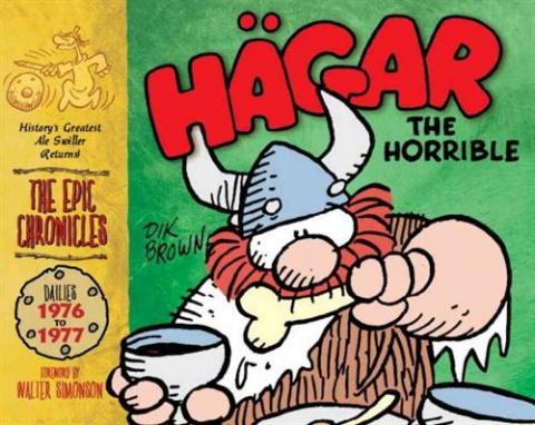 The Epic Chronicles: Hägar the Horrible Dailies: 1976-1977